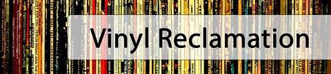 Vinyl Reclamation