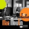 MARC MOULIN Top Secret.jpg
